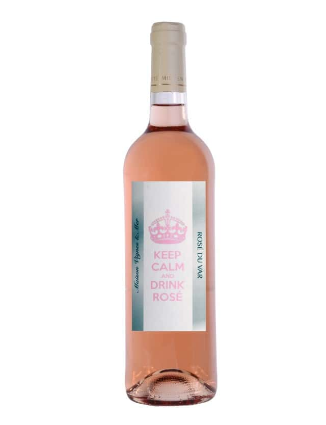 Keep Calm and Drink Rosé maison vignes et mer